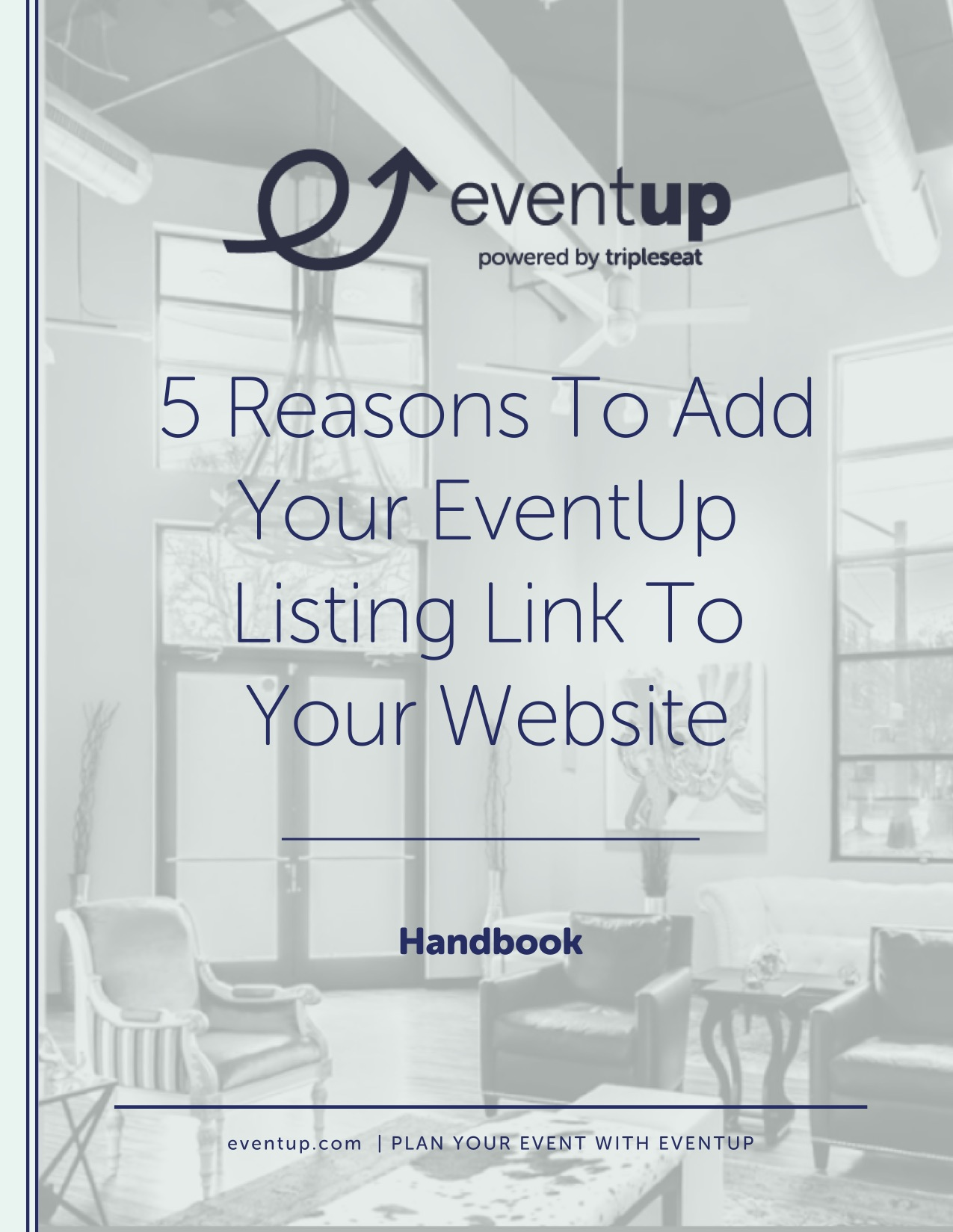 EventUp Handbook Vol 5 -  5 Reasons To Add Your EventUp Listing Link To Your Website